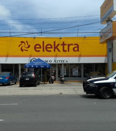 Asaltan a cuentahabientes en sucursal de Banco Azteca en Cancún