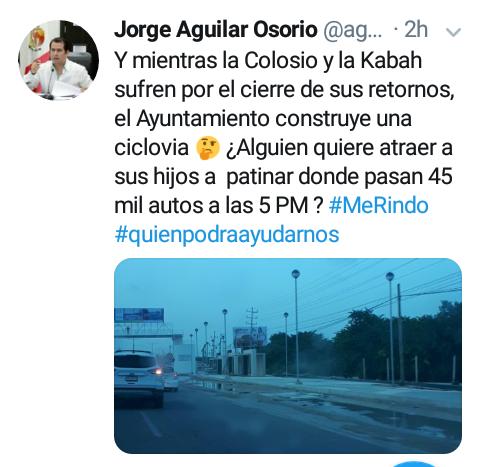 Jorge Aguilar Osorio, en redes sociales critica la restricción para doblar a la izquierda en la Kabah