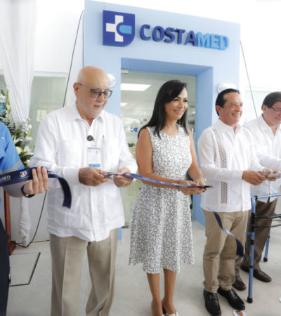 Carlos Joaquín y Laura Fernández inauguran hospital Costamed en Puerto Morelos
