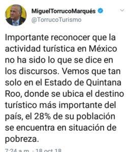 Critica Miguel Torruco discursos de turismo sobre 'cifras alegres' y alude a la pobreza en Quintana Roo