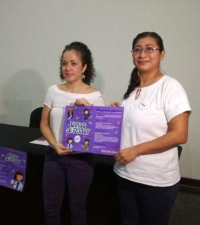 """Lanzan la campaña """"Niñas al poder"""" que busca que menores de edad sepan valorarse y evitar la violencia de género"""
