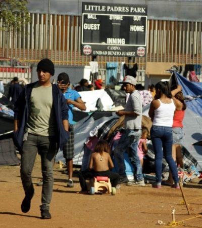 A punto de 'reventar' Tijuana con 9 mil migrantes; ya no hay espacio ni alimentos para apoyarlos
