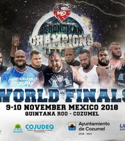 La Champions League del Hombre Más Fuerte del Mundo llega a Cozumel