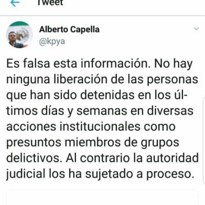 En Twitter, niega Capella Ibarra que presuntos sicarios detenidos en Cancún, ya estén libres