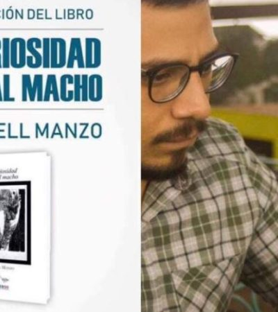 LA CURIOSIDAD MATA: Presentará autor chiapaneco libro sobre 'machos seducidos'