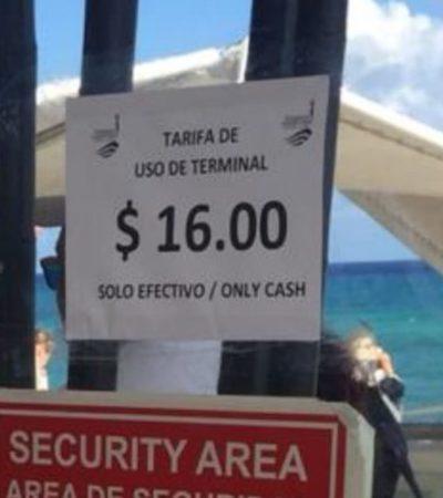 ¿SE PASAN DE LISTOS… O HAY QUE PREOCUPARSE?: Sorprende efímero cobro en terminal marítima de Playa del Carmen