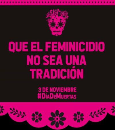 """""""QUE EL FEMINICIDIO NO SEA UNA TRADICIÓN"""": Colocan altar de muertos en el Ayuntamiento de Cancún para protestar por el asesinato de mujeres"""