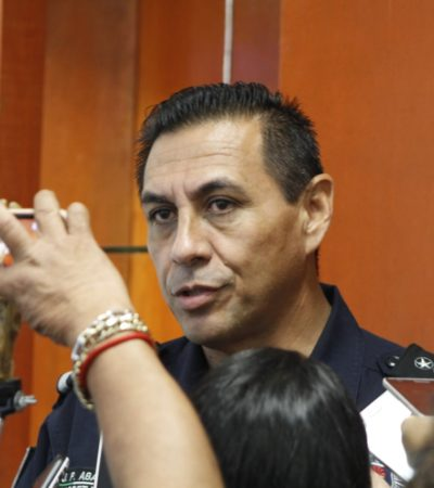 SUMAN YA 24 POLICÍAS DADOS DE BAJA: Asegura Pérez Abarca que está en marcha un proceso de depuración de la policía de Cancún