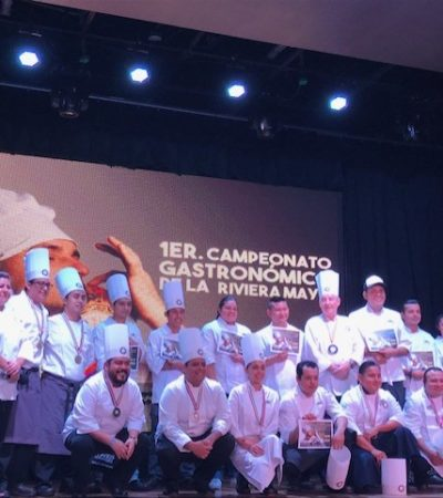 Chefs de Playa del Carmen ganan el primer Campeonato Gastronómico de la Riviera Maya