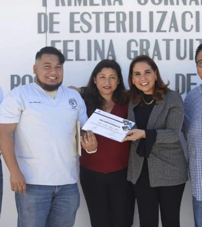 """""""HOY NOS TOCAN GATITOS Y GATITAS"""": Preside Mara Lezama jornada de esterilización de mascotas en la Región 99 de Cancún"""