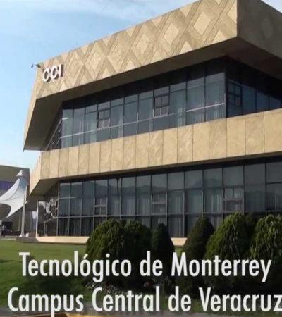 Cierra sus puertas el Tec de Monterrey en Veracruz luego de 37 años; será sustituido por institución local