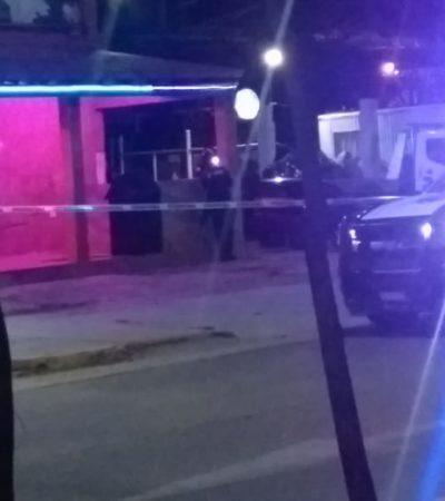 Mesero ejecutado y tres bares baleados, saldo nocturno en Playa del Carmen