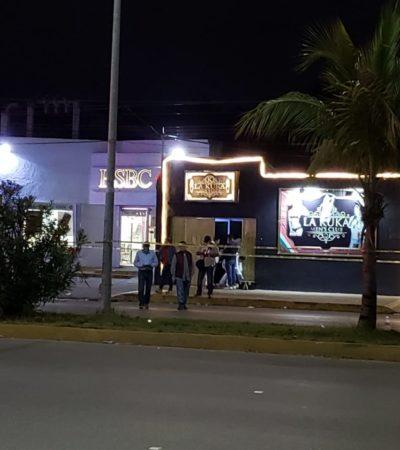 OTRA MATANZA EN UN ANTRO DE CANCÚN: Saldo de 5 muertos y 5 heridos en ataque de sicarios en el bar 'La Kuka' sobre la Avenida López Portillo