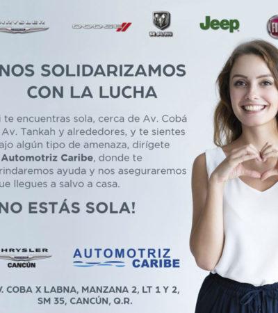 ¡NO ESTÁS SOLA!: Automotriz Caribe se suma acampaña de protección a mujeres en Cancún