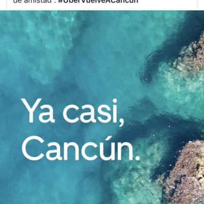 """""""ESPERANDO QUE CARLOS ACEPTE NUESTRA SOLICITUD DE AMISTAD"""": Con irónica campaña en redes, Uber anuncia su inminente regreso a Cancún"""