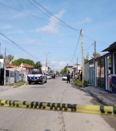IMPARABLE OLA DE EJECUCIONES EN CANCÚN: Matan a balazos a un hombre en su propia casa en la Región 237