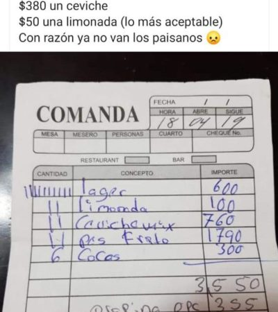 """""""CON RAZÓN YA NO VAN LOS PAISANOS"""": Se vuelve viral una cuenta inflada en un restaurante en Mahahual y el escarmiento a un mesero"""