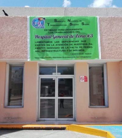Con manta, sindicalizados del IMSS denuncian carencia de personal, infraestructura e insumos en el servicio del Hospital General zona 3 de Cancún