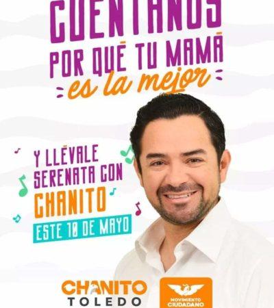 Ofrece 'Chanito' Toledo dar serenata por el 10 de Mayo a una mamá playense y lanza concurso