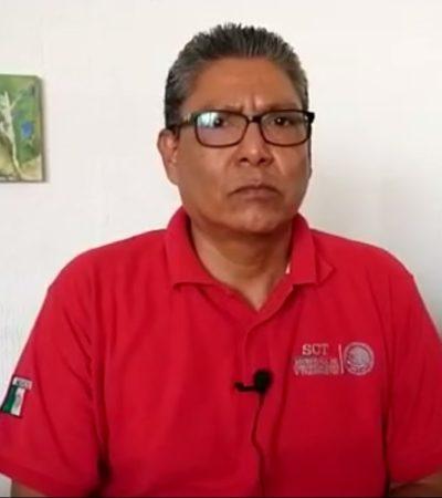 Se respetará puestos de trabajadores de base y sindicalizados: SCT Quintana Roo