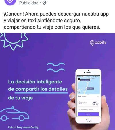 Llega Cabify a Cancún, pero en alianza con los taxistas