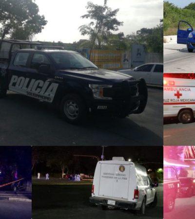 RECUENTO | DOS DÍAS DE VIOLENCIA EN QR: Saldo de 8 muertos y 9 baleados en distintos ataques en Cancún, Playa y Chetumal