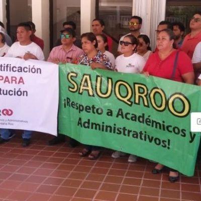 Riesgo de huelga en la Uqroo por cancelación de reunión para revisar contrato colectivo de trabajo del Sauqroo