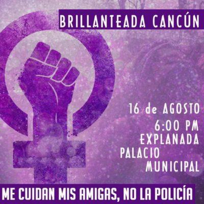 """Este viernes habrá """"Brillanteada"""" en Cancún para evidenciar abusos, acoso y agresiones que enfrentan las mujeres"""