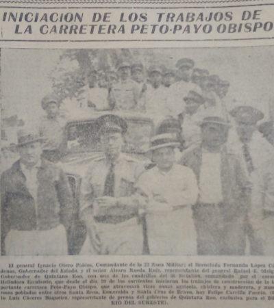 """""""Iniciación de los trabajos de la carretera Peto-Payo Obispo"""": un artículo de 1936 aparecido en el Diario del Sureste   Por Gilberto Avilez Tax"""