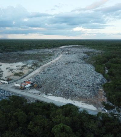 Basurero de Chetumal se mantendrá en operaciones mientras no haya notificación de amparo: PPA