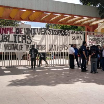 CRISIS FINANCIERA EN UNIVERSIDADES: Alistan sindicatos paro nacional para el 9 de octubre en 30 instituciones