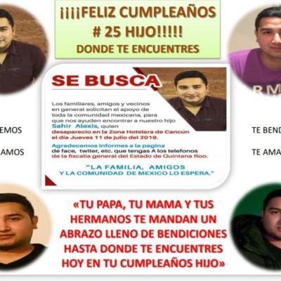 Hoy cumple 25 años Sahir, el joven desaparecido el 11 de julio en Palazzo de Cancún