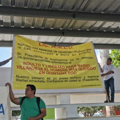 RECLAMO Y PETICIÓN EN CARRILLO PUERTO: Encontrará López Obrador inconformidad de grupos civiles que exigen indulto para Mario Villanueva, destitución de funcionarios y reducción de tarifas de CFE