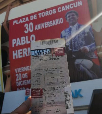 Inicia venta de boletos para la corrida de toros el próximo 20 de diciembre en Cancún