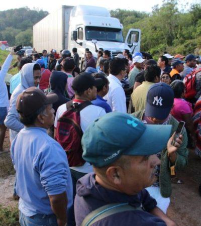 Ex trabajadores de JMM no levantarán plantón en la carretera rumbo a Chetumal hasta que autoridades les paguen, afirma su abogado