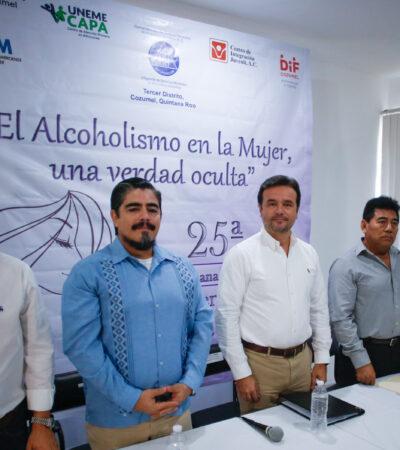 Se suma Cozumel a la lucha nacional contra el alcoholismo en la mujer