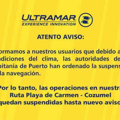 Naviera Ultramar suspende viajes a Cozumel por temporal