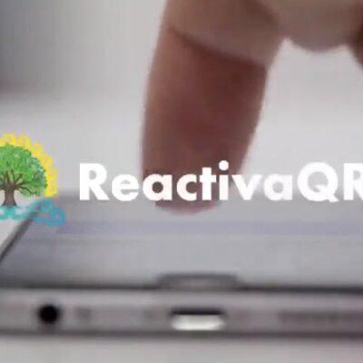 Aplicación ReactivaQRoo fue elaborada en colaboración con universidades e iniciativa privada
